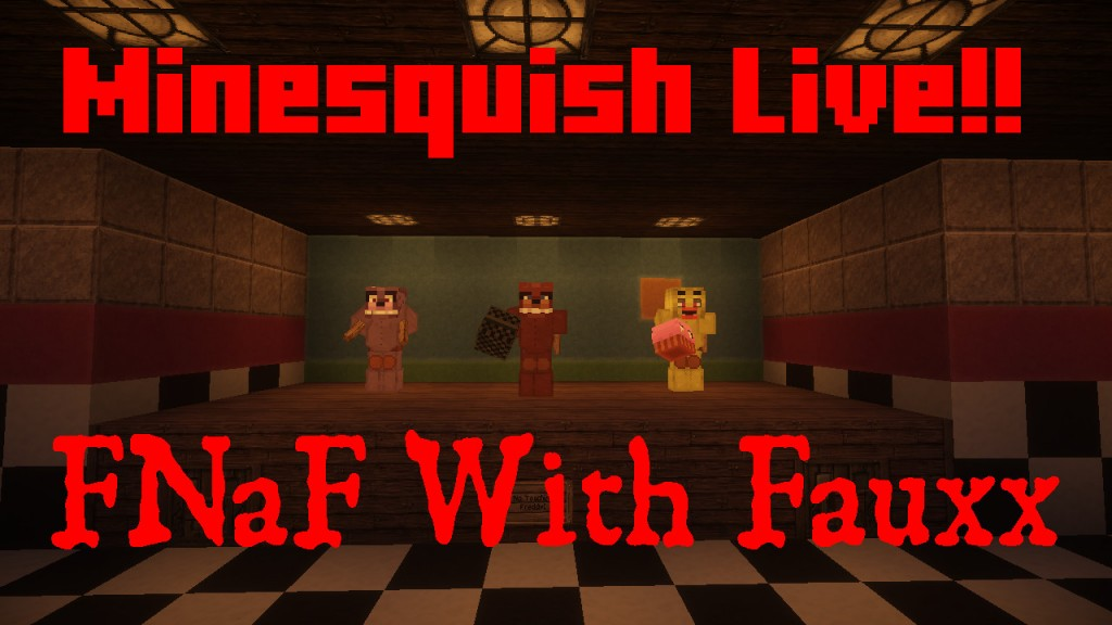 Five Nights at Freddy's with Fauxx, Live!